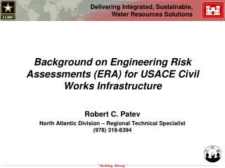 Background on Engineering Risk Assessments (ERA) for USACE Civil Works Infrastructure