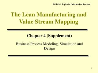 The Lean  Manufacturing  and Value Stream Mapping