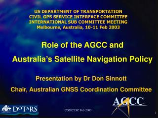 Presentation by Dr Don Sinnott Chair, Australian GNSS Coordination Committee