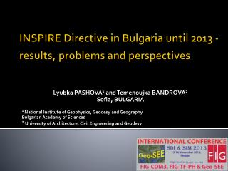 INSPIRE Directive in Bulgaria until 2013 - results, problems and perspectives