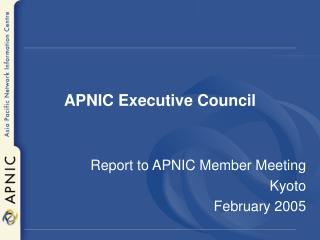 APNIC  Executive Counci l