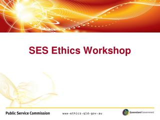SES Ethics Workshop