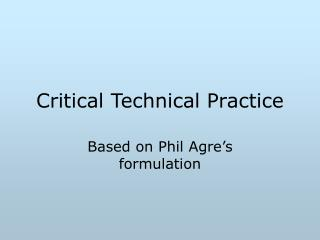 Critical Technical Practice