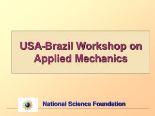 USA-Brazil Workshop on Applied Mechanics