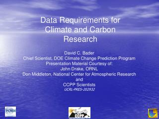 Data Requirements for Climate and Carbon Research