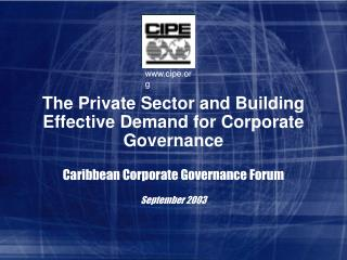 The Private Sector and Building Effective Demand for Corporate Governance
