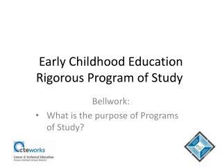Early Childhood Education Rigorous Program of Study