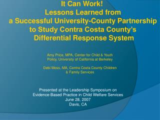 Presented at the Leadership Symposium on  Evidence-Based Practice in Child Welfare Services