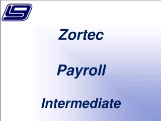 Zortec Payroll Intermediate