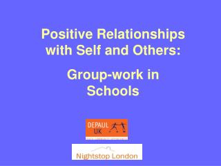 Positive Relationships with Self and Others: Group-work in Schools