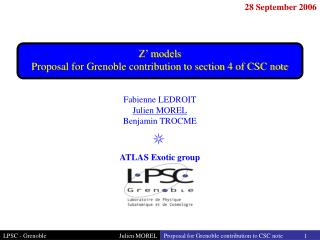 Z' models Proposal for Grenoble contribution to section 4 of CSC note