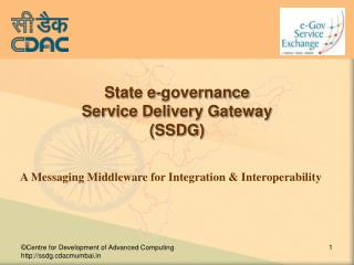 State e-governance  Service Delivery Gateway (SSDG) ‏
