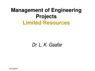 Management of Engineering Projects Limited Resources