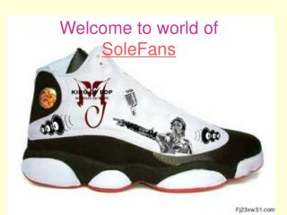 Welcome to world of   SoleFans