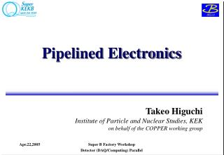 Pipelined Electronics
