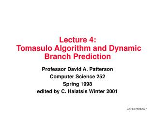 Lecture 4:   Tomasulo Algorithm and Dynamic Branch Prediction