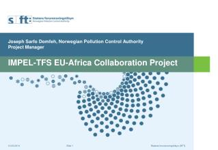 IMPEL-TFS EU-Africa Collaboration Project