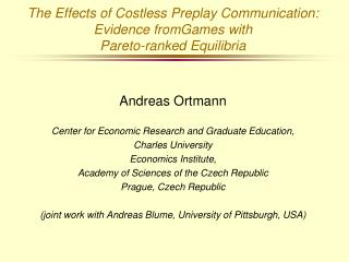 The Effects of Costless Preplay Communication: Evidence fromGames with  Pareto-ranked Equilibria