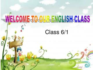 WELCOME TO OUR ENGLISH CLASS