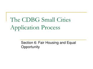The CDBG Small Cities Application Process