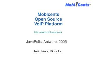 Mobicents  Open Source  VoIP Platform