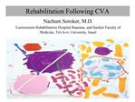 Rehabilitation Following CVA