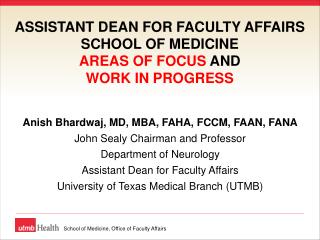 Anish Bhardwaj, MD, MBA, FAHA, FCCM, FAAN, FANA John Sealy Chairman and Professor