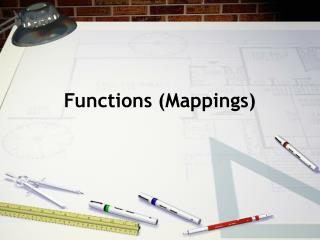 Functions (Mappings)
