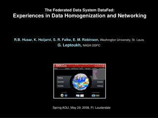 The Federated Data System DataFed: Experiences in Data Homogenization and Networking