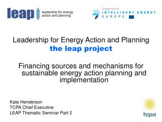 Leadership for Energy Action and Planning the leap project