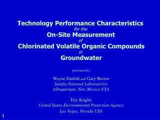 presented by Wayne Einfeld  and  Gary Brown Sandia National Laboratories