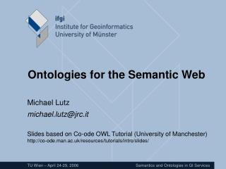 Ontologies for the Semantic Web