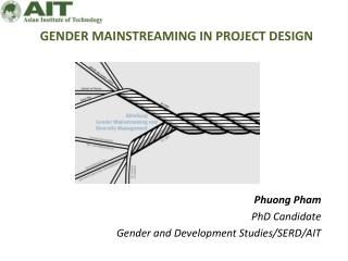 GENDER MAINSTREAMING IN PROJECT DESIGN