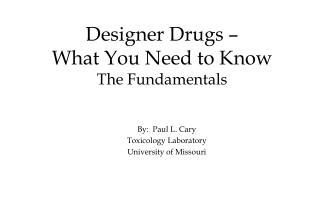 Designer Drugs –  What You Need to Know The Fundamentals