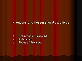 Pronouns and Possessive Adjectives