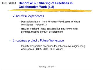 Report WS2 : Sharing of Practices in Collaborative Work (1/3)