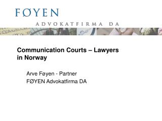 Communication Courts – Lawyers in Norway