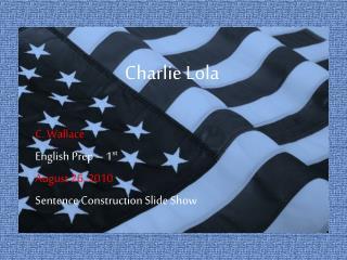 Charlie Lola