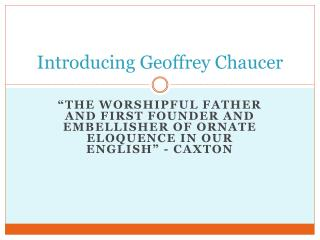 Introducing Geoffrey Chaucer