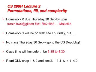 CS 290H Lecture 2 Permutations, fill, and complexity