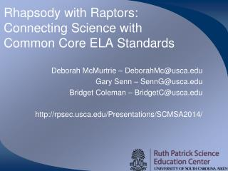 Rhapsody with Raptors:  Connecting Science with Common Core ELA Standards
