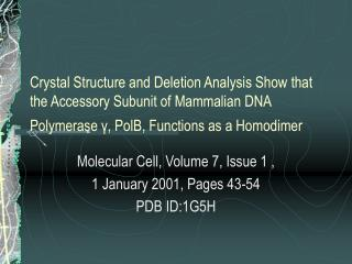 Molecular Cell, Volume 7, Issue 1 , 1 January 2001, Pages 43-54 PDB ID:1G5H