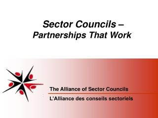 Sector Councils –  Partnerships That Work