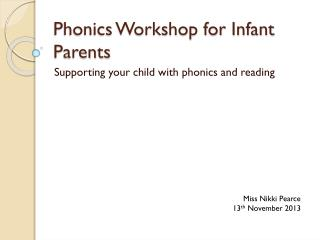 Phonics Workshop for Infant Parents