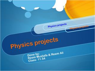 Physics projects