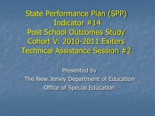 Presented by The New Jersey Department of Education  Office of Special Education