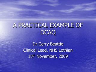 A PRACTICAL EXAMPLE OF DCAQ