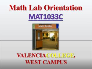 VALENCIA COLLEGE , WEST CAMPUS