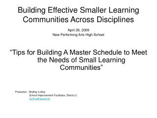 Building Effective Smaller Learning Communities Across Disciplines