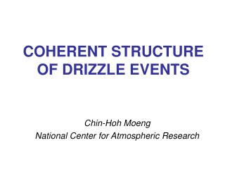 COHERENT STRUCTURE OF DRIZZLE EVENTS